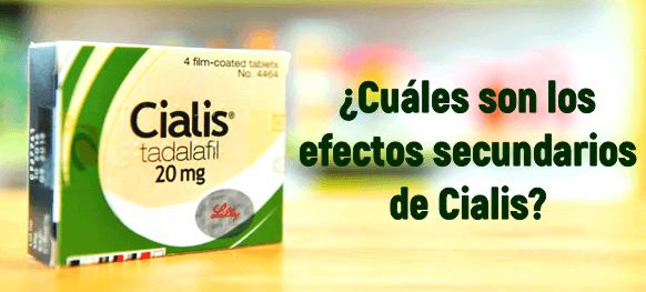 Cuáles son los Cialis efectos secundarios?